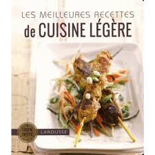 les meilleures recettes de cuisine les meilleures recettes de cuisine légère livre cuisine salée