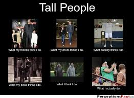 Tall People Problems Meme - tall people reality six8clothingcompany mensclothing truth
