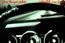 stone temple pilots u0027 u0027interstate love song u0027 was one of the best
