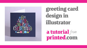 Design Greetings Cards How To Design Greeting Cards In Illustrator A Printed Com