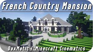 minecraft mansion 1 french country hd download youtube