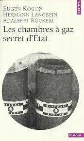 les chambres à gaz ont elles vraiment existées les victoires du révisionnisme 20 victoires de 1951 à nos jours
