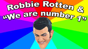 Robbie Meme - who is robbie rotten we are number one lazytown meme explained