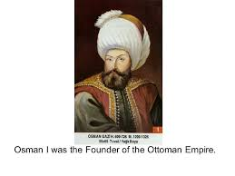 Ottoman Founder Southwest Asia And The Indian Ppt