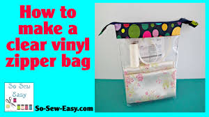 Brown Bags With Clear Window How To Make Clear Vinyl Zipper Bags Youtube