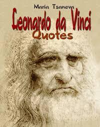 leonardo da vinci quote about learning buy leonardo da vinci quotes english spanish quotes book 1 in