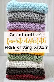 grandmother s favorite dishcloth knitting pattern artful homemaking