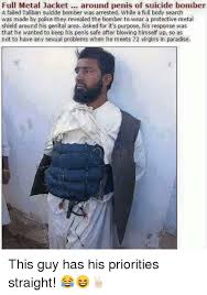 Full Metal Jacket Meme - full metal jacket around penis of suicide bomber a failed tallban