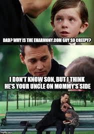 Eharmony Meme - finding neverland meme imgflip