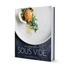 la cuisine sous vide at home with sous vide sous vide australia