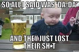 Dada Meme - best of the drunken baby meme smosh