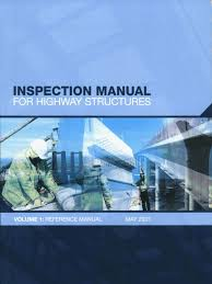 inspection manual for highway structures volume 1 highway