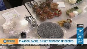 Thanksgiving In Toronto Charcoal Tacos The Latest Food Trend In Toronto