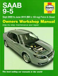 saab 9 5 petrol u0026 diesel service and repair manual haynes manual