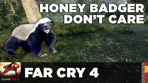Honey Badger Memes - honey badger don t care far cry 4 gamefails youtube