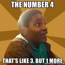 Blake Meme - the number 4 that s like 3 but 1 more know it all blake meme