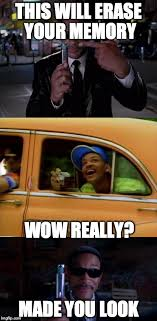 Memes Will Smith - image tagged in will smith fresh prince men in black memes funny