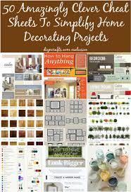 50 amazingly clever cheat sheets to simplify home decorating 50 amazingly clever cheat sheets to simplify home decorating projects brilliant collection you can use