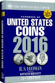 2016 blue book with new illustrated coin grading guide and more