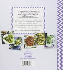 legume a cuisiner amazon fr irrésistibles légumes 100 recettes inratables gema