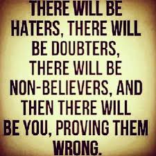 Haters Memes - there will be haters n doubters funny pictures quotes memes