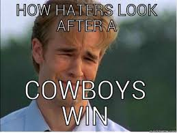Cowboy Hater Memes - cowboy haters quickmeme