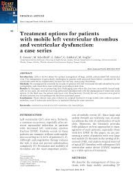 treatment options for patients with mobile left ventricular treatment options for patients with mobile left ventricular thrombus and ventricular dysfunction a case series pdf download available