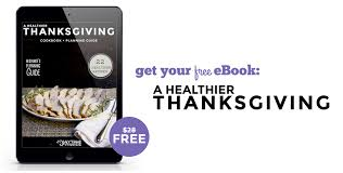 healthier thanksgiving cookbook and planning guide free ebook