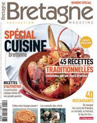 cuisine bretonne traditionnelle le télégramme recettes bretagne magazine spécial cuisine