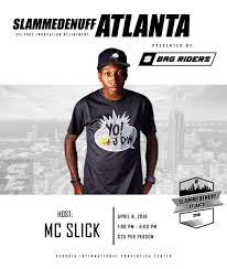 convention bureau d ude slammedenuff atlanta 2018 presented by bagriders guest host mcslick