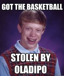 Brian Meme Generator - got the basketball stollen by oladipo college life memes
