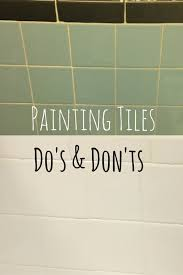 Homax Bathtub Refinishing Reviews The Do U0027s And Don U0027ts Of Painting Tiles