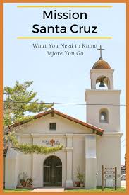 mission santa cruz a guide for visitors and projects