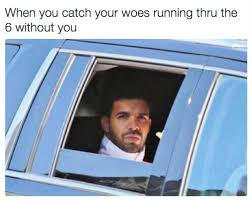 Drake Memes Funny - 26 drake memes that will definitely make you lol