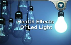 led lights health effects review adverse reactions hazards u0026 risks