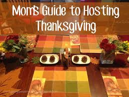 tips for hosting thanksgiving moms guide to hosting thanksgiving my mini adventurer