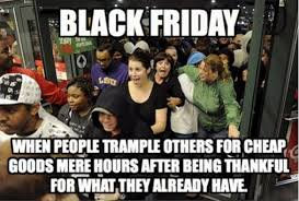 Black Friday Meme - black friday meme andrew s perspective on legal matters