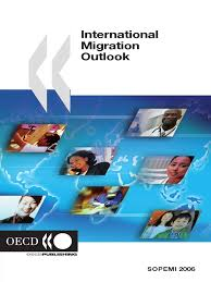 oecd migration outlook 2006 immigration organisation for