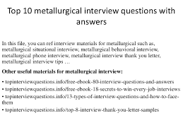 top 10 metallurgical interview questions with answers