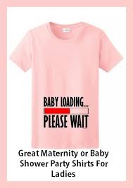 baby shower t shirts adorable baby shower shirts for and woman will be a baby