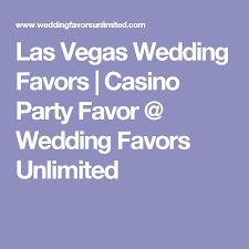 wedding favors unlimited las vegas wedding favors casino favor wedding favors