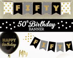 Centerpieces 50th Birthday Party by 50th Birthday Banner Fifty Birthday Gold Glitter Banner