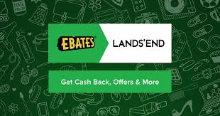 lands end black friday lands end coupons promo codes u0026 2 0 cash back ebates