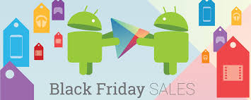best android deals black friday black friday sales roundup the best deals on devices accessories