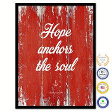 Anchor Print Inspirational Print Quot - hope anchors the soul hebrews 6 19 inspirational bible verse
