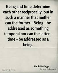 Quotes On Love And Time by Martin Heidegger Quotes Quotehd