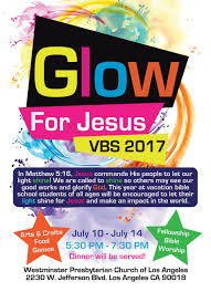 let your light shine vacation bible vacation bible vbs july 10th 14th wpcofla