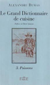 alexandre dumas dictionnaire de cuisine 9782910770013 le grand dictionnaire de cuisine n 2 les viandes