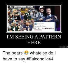 Bears Packers Meme - 25 best memes about go packers go packers memes