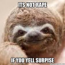 Sloth Meme Rape - 35 most funniest rape sloth memes stock golfian com
